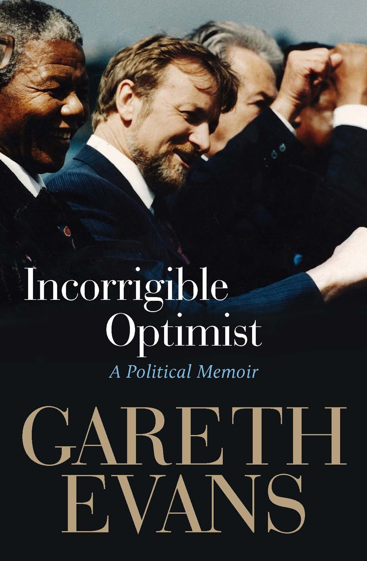 Incorrigible Optimist: A Political Memoir