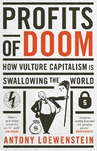 Profits of Doom by Antony Loewenstein (9780522866827) - PaperBack - Business & Finance Ecommerce