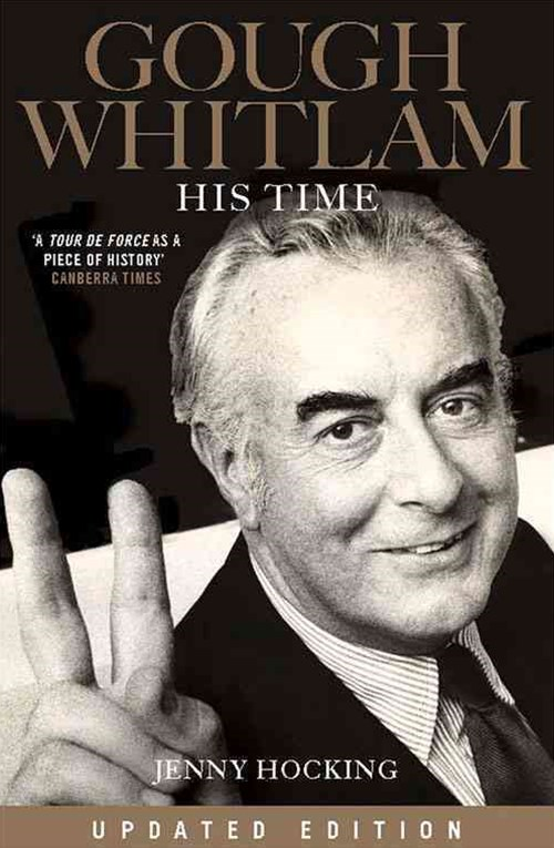 Gough Whitlam - His Time