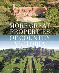 More Great Properties of Country Victoria: The Western District