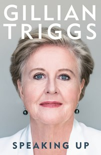 Speaking Up by Gillian Triggs (9780522873511) - HardCover - Biographies General Biographies