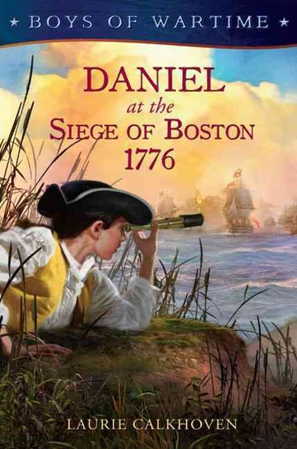 Daniel at the Siege of Boston 1776