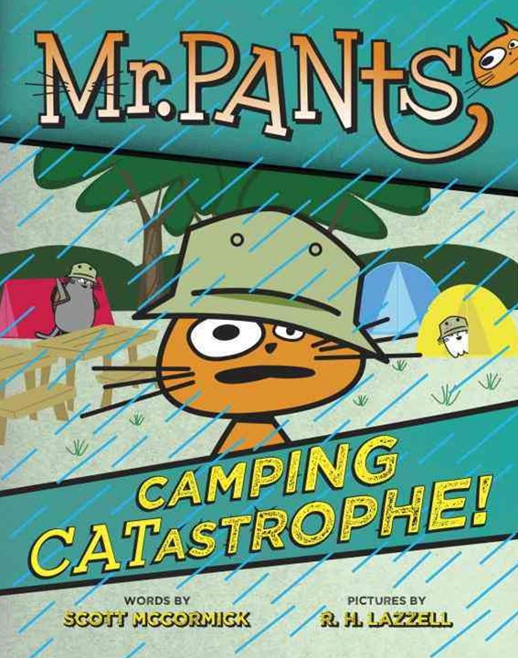 Mr. Pants: Camping Catastrophe