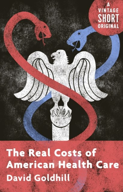 (ebook) Real Costs of American Health Care