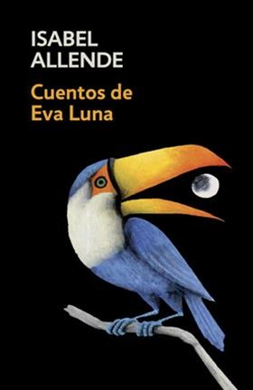 Cuentos de Eva Luna/ Stories of Eva Luna