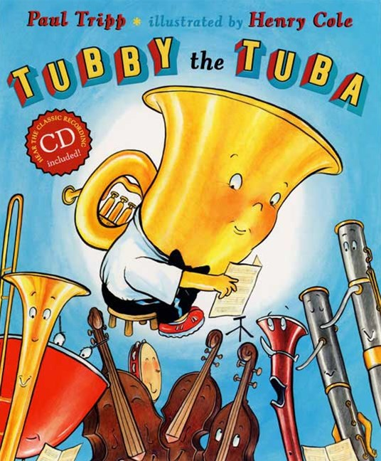 Tubby the Tuba: Hear the Classic recording: CD Included