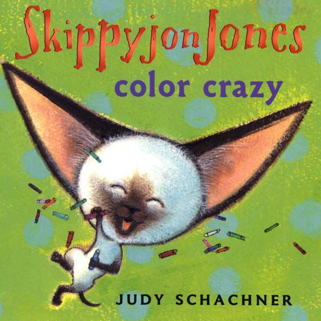 Skippyjon Jones: Color Crazy