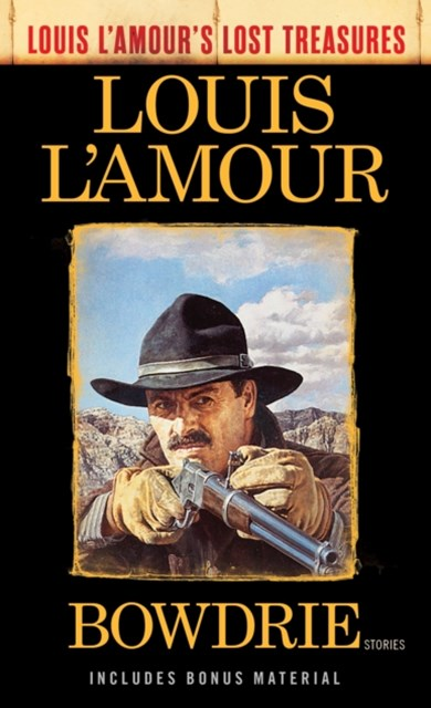 (ebook) Bowdrie (Louis L'Amour's Lost Treasures)