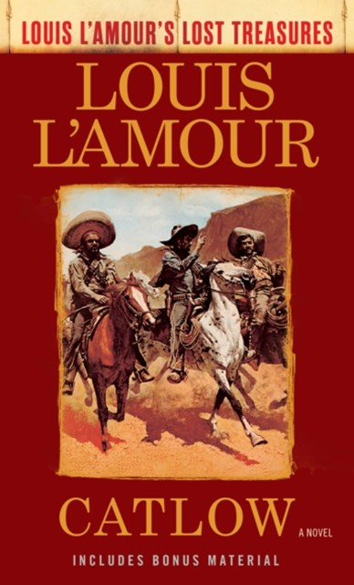 (ebook) Catlow (Louis L'Amour's Lost Treasures)