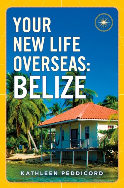(ebook) Your New Life Overseas: Belize