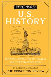Fast Track: U.S. History by The Princeton Review (9780525570127) - PaperBack - Education Study Guides