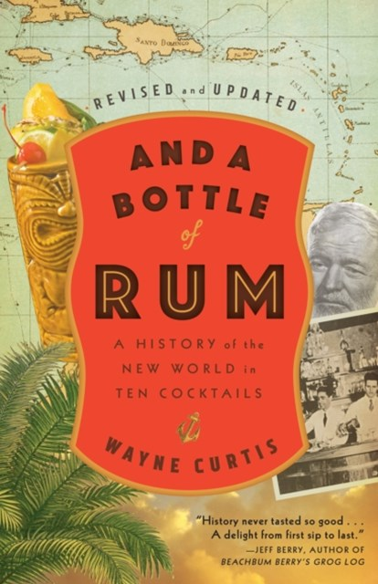 (ebook) And a Bottle of Rum, Revised and Updated