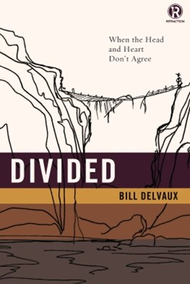 (ebook) Divided: When the Head and Heart Don't Agree