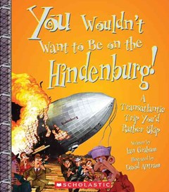 Be on the Hindenburg!