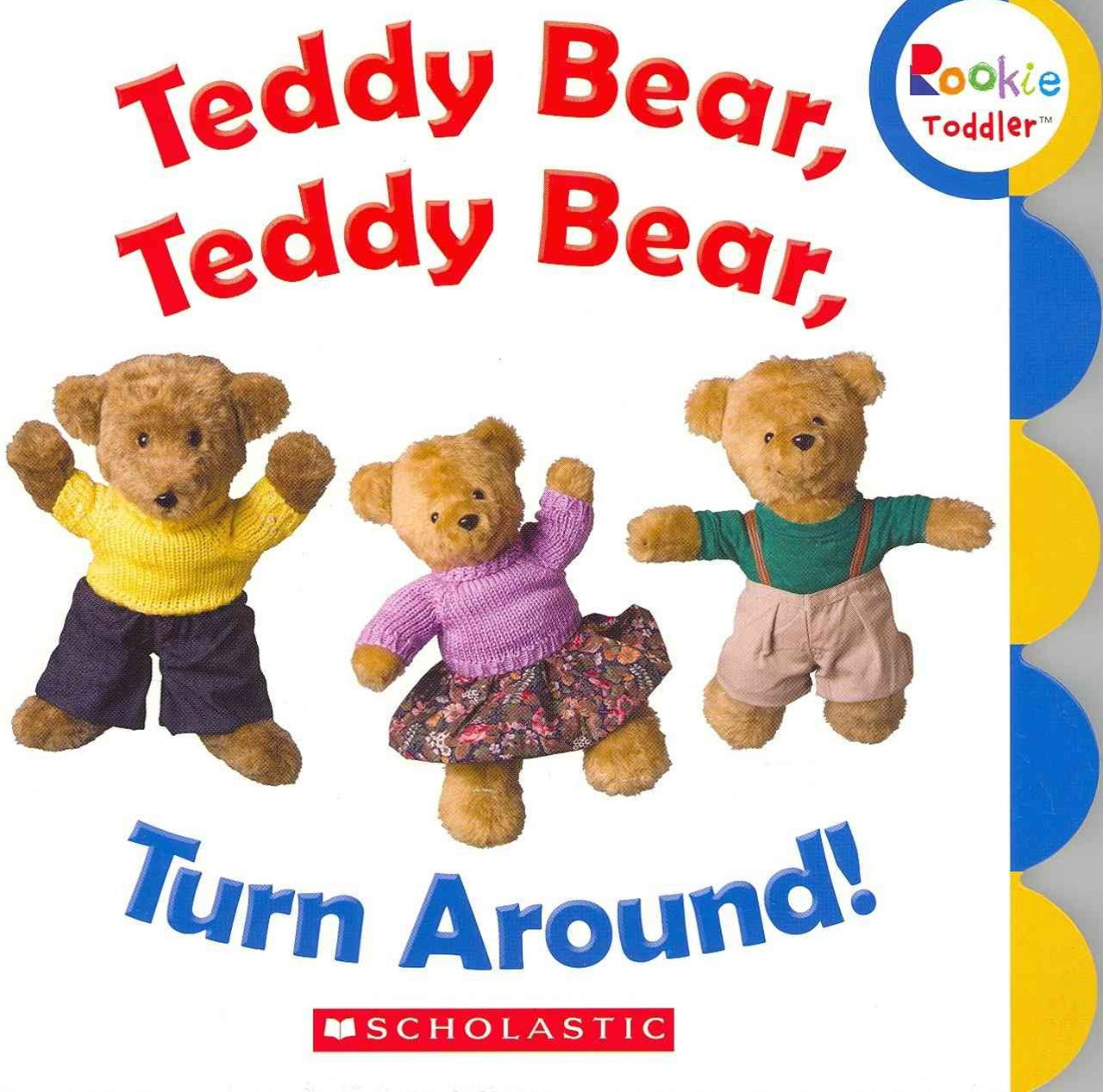 Teddy Bear, Teddy Bear, Turn Around