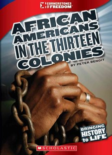 African Americans in the Thirteen Colonies by Michael Burgan (9780531219584) - PaperBack - Non-Fiction History