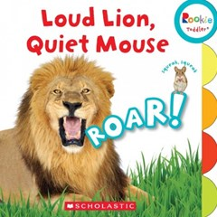 Loud Lion, Quiet Mouse