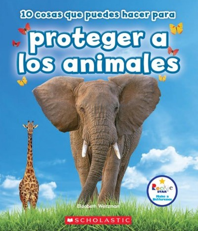 10 cosas que puedes hacer para proteger a los animales /10 Things You Can Do to Protect Animals