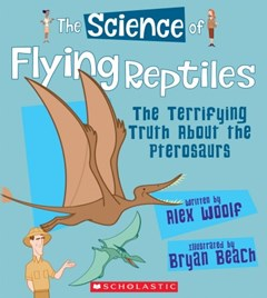 The Science of Flying Reptiles