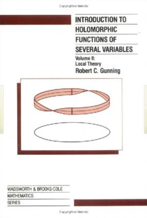 Introduction to Holomorphic Functions of Several Variables: Local Theory