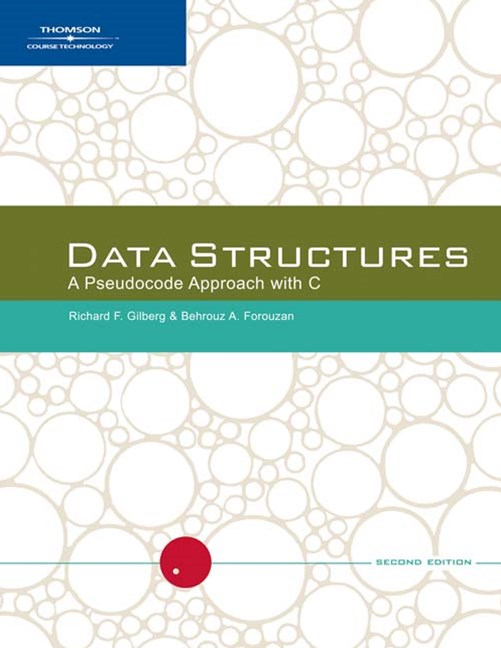Data Structures : A Pseudocode Approach with C
