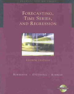 Forecasting, Time Series, and Regression (with CD-ROM)