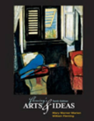 Fleming's Arts and Ideas (with CD-ROM and InfoTrac©)
