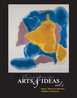 Fleming's Arts and Ideas, Volume 2 (with CD-ROM and InfoTrac©)
