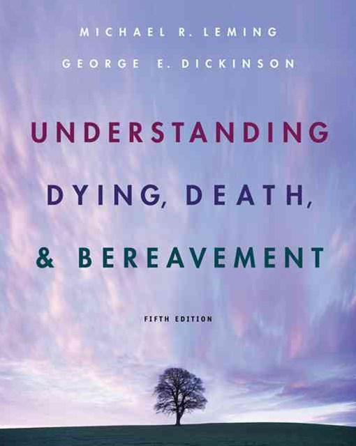 Understanding Dying, Death, and Bereavement