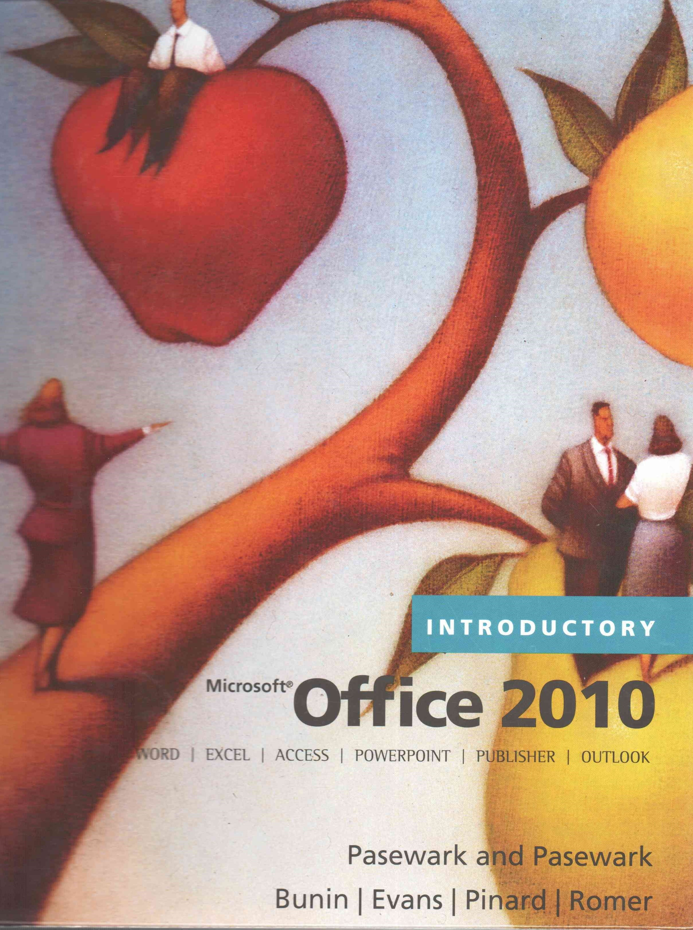 Microsoft© Office 2010, Introductory