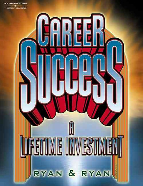 Career Success : A Lifetime Investment