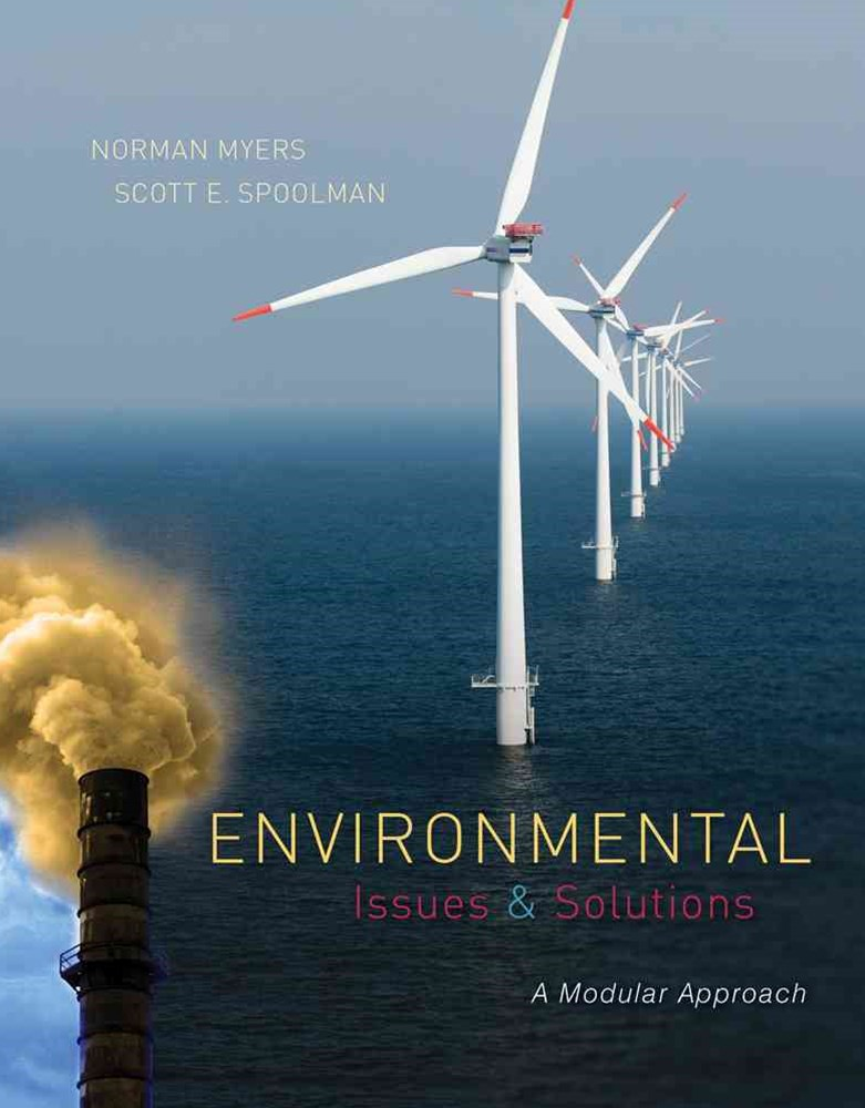 Environmental Issues and Solutions : A Modular Approach