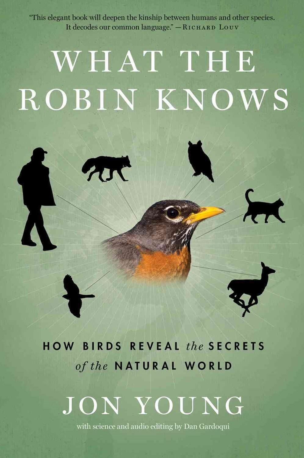 What the Robin Knows