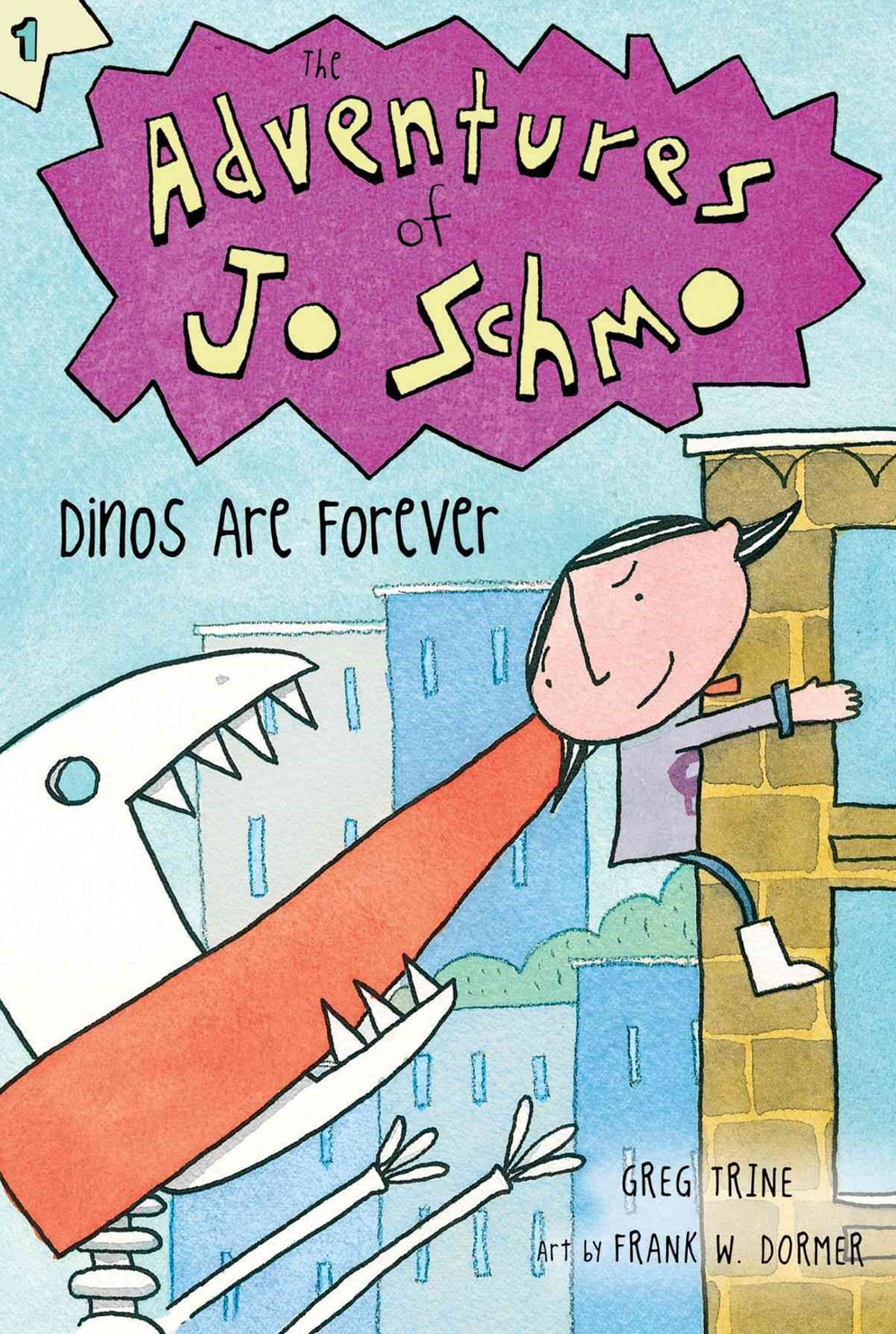 Adventures of Jo Schmo Bk 1: Dinos Are Forever