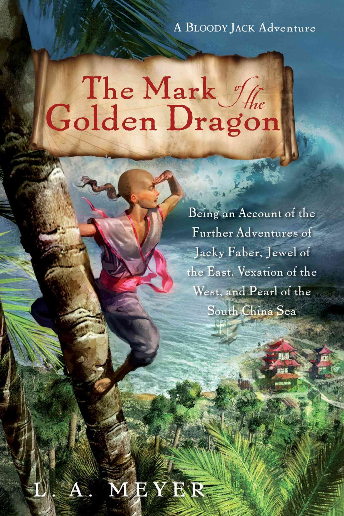 Mark of the Golden Dragon: A Bloody Jack Adventure