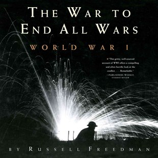 War to End All Wars: World War I by FREEDMAN RUSSELL (9780544021716) - PaperBack - Non-Fiction History
