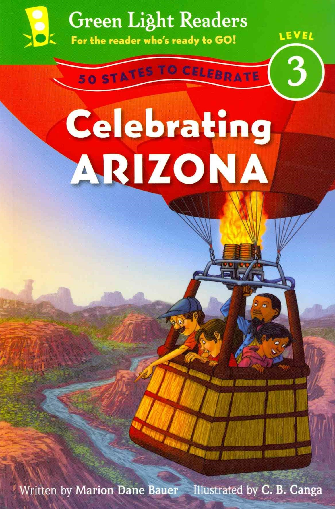 Celebrating Arizona: 50 States to Celebrate: Level 3 Reader