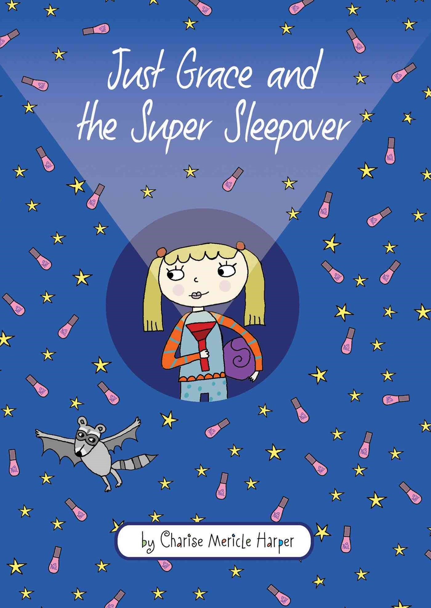 Just Grace and the Super Sleepover: Book 11