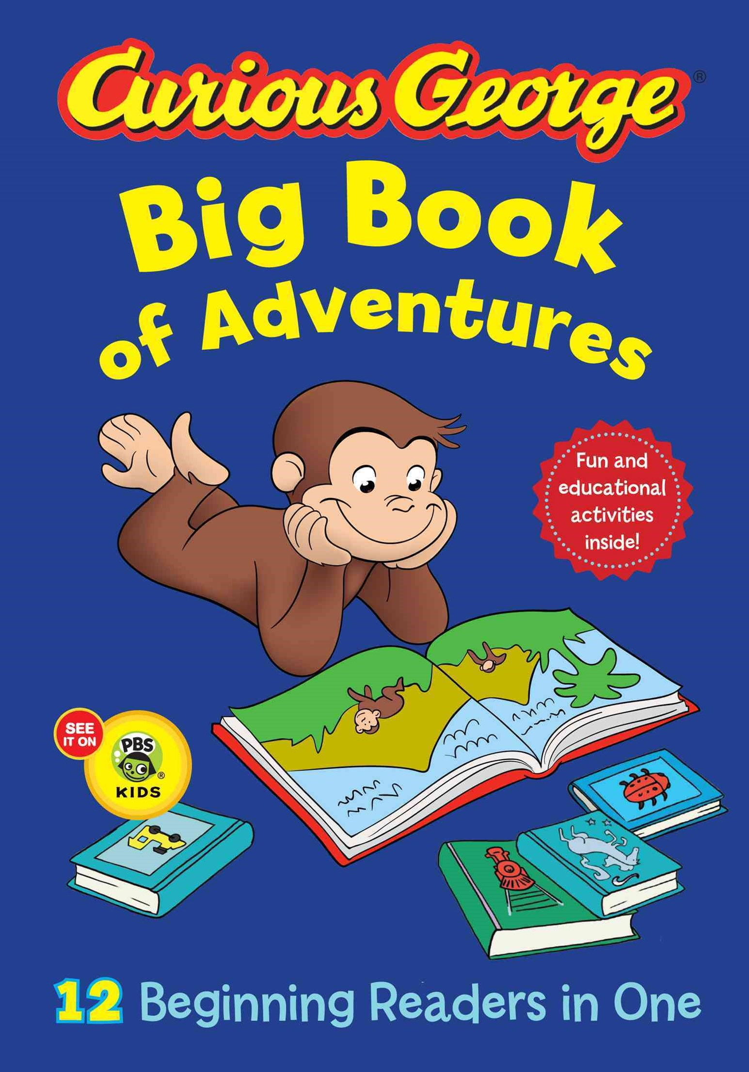 Curious George Big Book of Adventures (CGTV): 12 Beginners readers in One