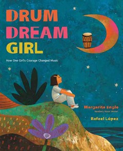Drum Dream Girl: How One Girl