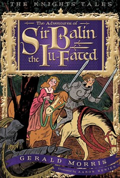 Adventures of Sir Balin the Ill-Fated