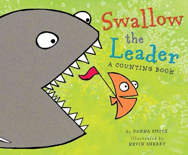 Swallow the Leader by SMITH, Kevin Sherry (9780544105188) - HardCover - Children's Fiction Intermediate (5-7)