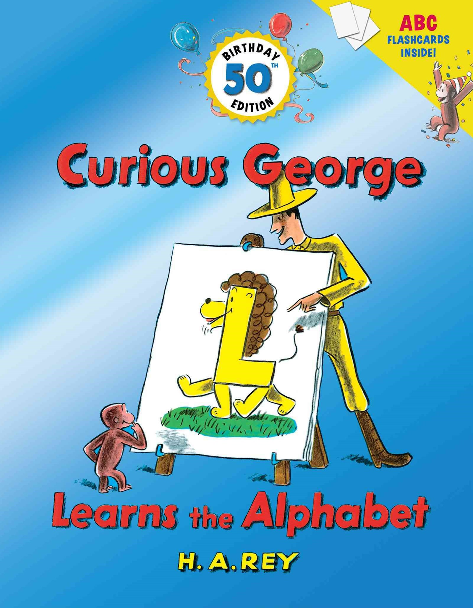 Curious George Learns the Alphabet (50th Birthday Edition with flash cards)
