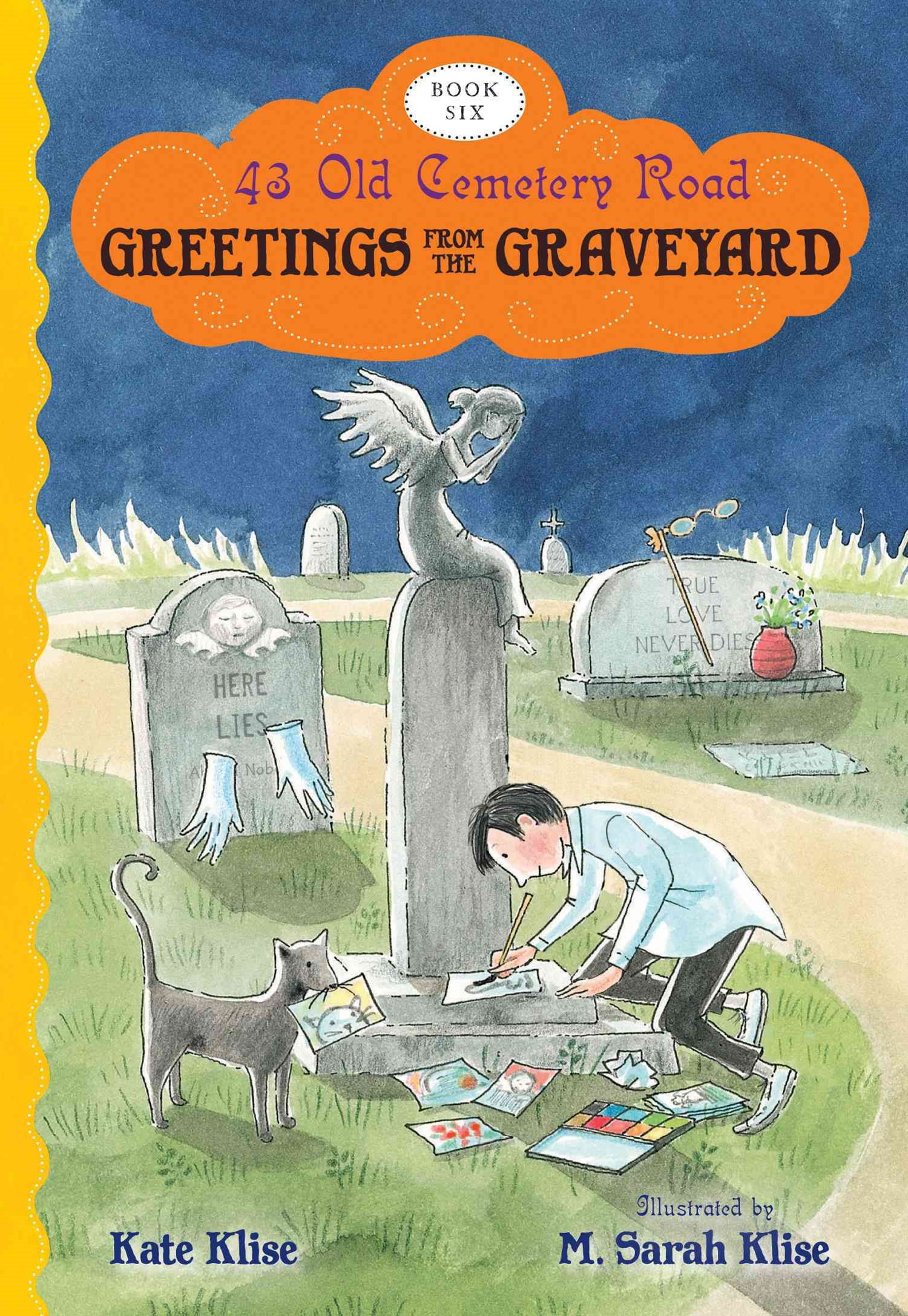 Greetings from the Graveyard: 43 Old Cemetery Road, Bk 6