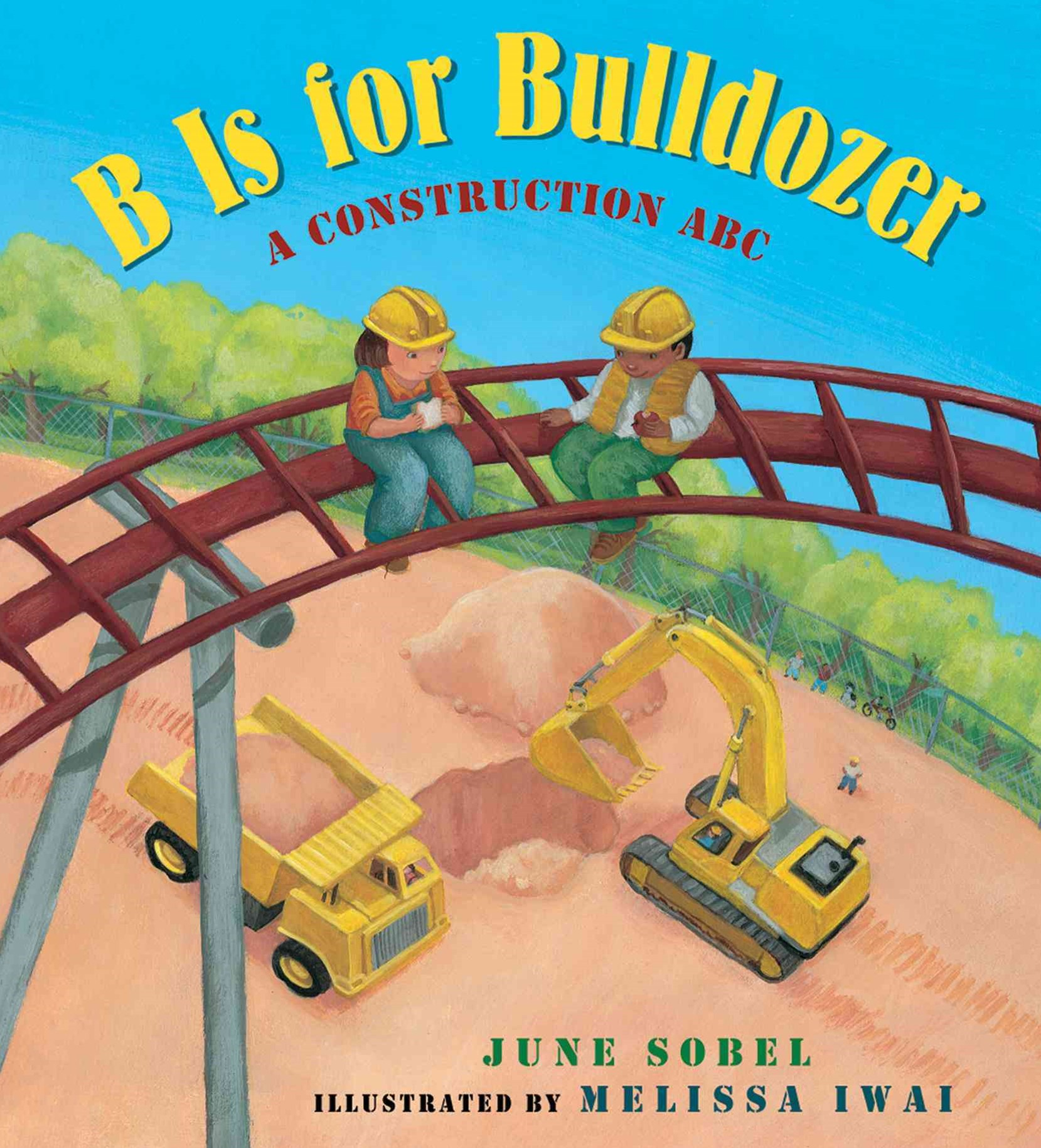 B Is for Bulldozer Board Book: A Construction ABC