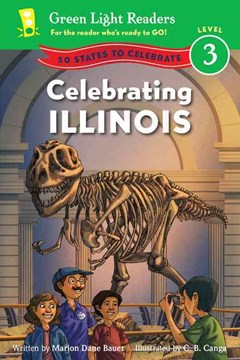Celebrating Illinois: Green Light Readers: Level 3