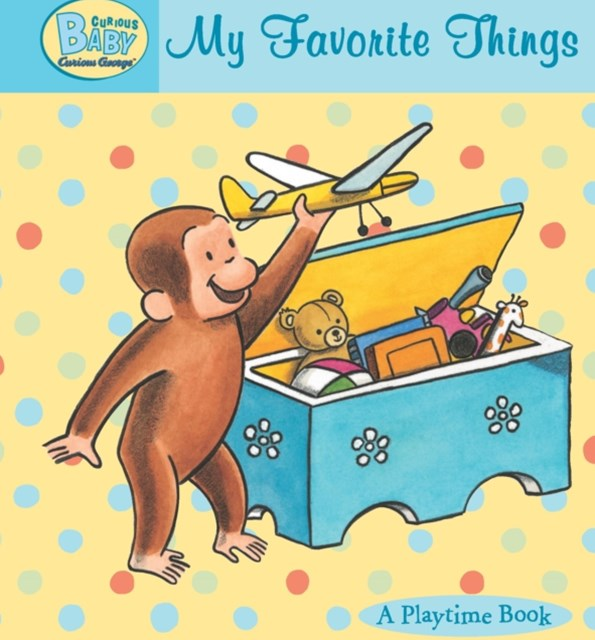(ebook) Curious Baby My Favorite Things (Read-aloud)