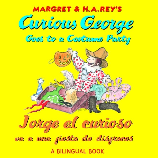 (ebook) Jorge el curioso va a una fiesta de disfraces/Curious George Goes to a Costume Party (Read-aloud)