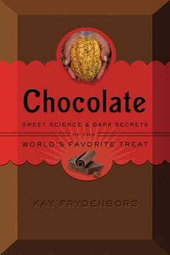 Chocolate: The Sweet Science of the World