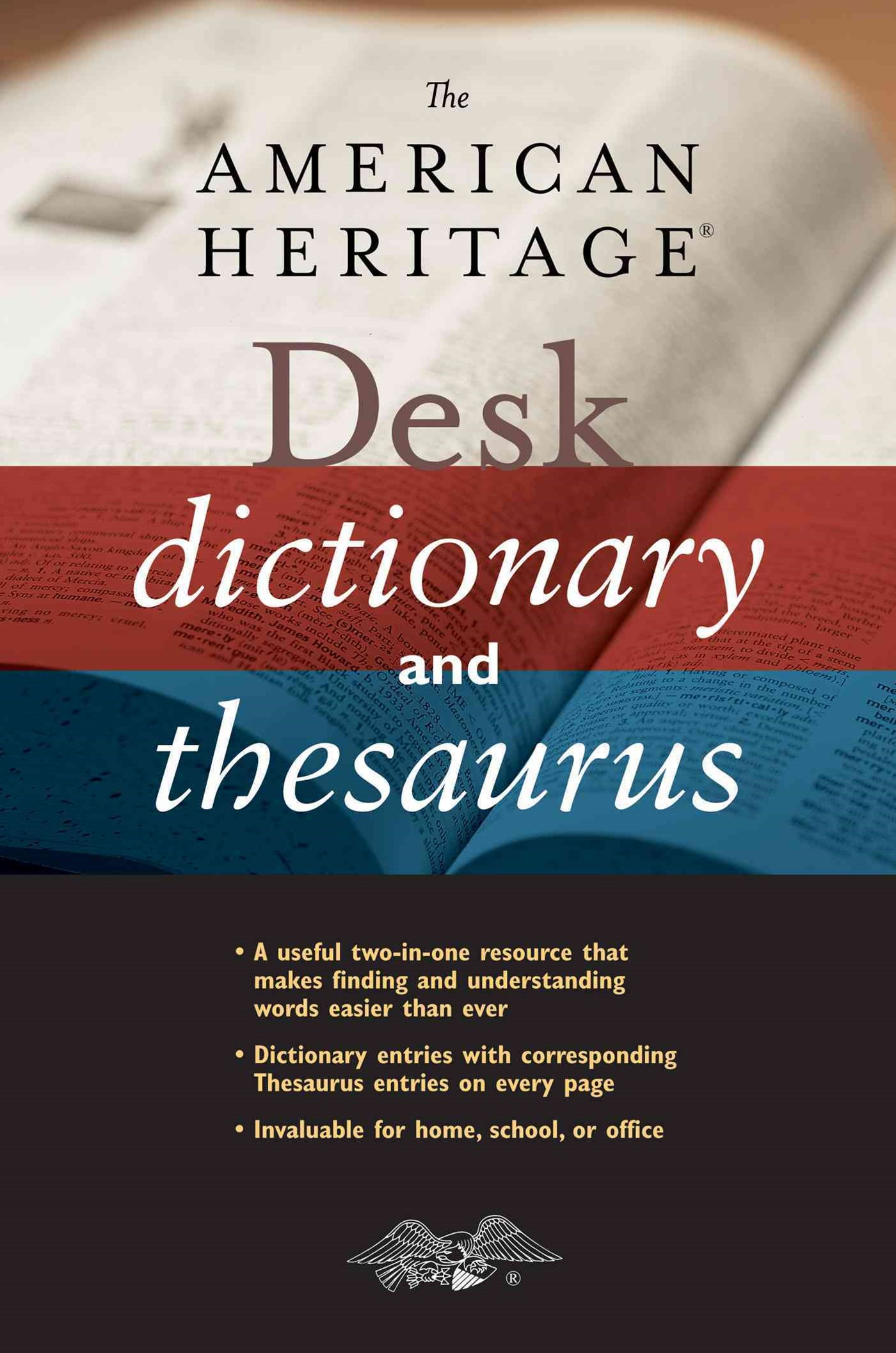 American Heritage Desk Dictionary and Thesaurus